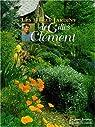 Les libres jardins de Gilles Clément par Clément