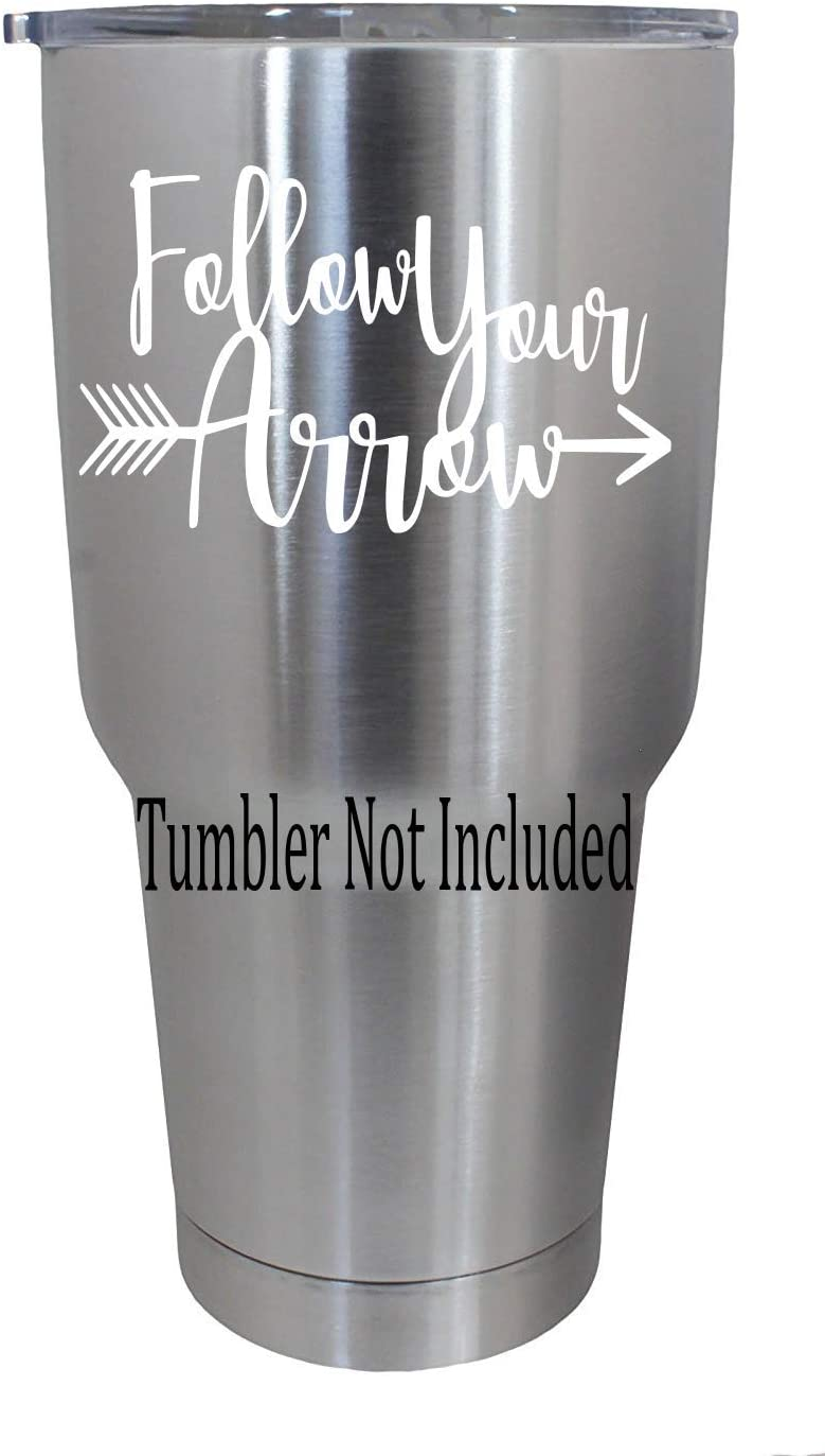 "Follow Your Arrow Decals (W) Stickers for Yeti Tumblers Ramblers RTIC Car Laptop (we Don't Sell tumblers) 4"" H X 2.5 W (White)"
