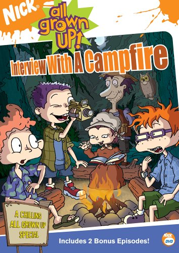 All Grown Up! - Interview with a Campfire (All Grown Up Interview With A Campfire)