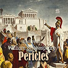 Pericles Audiobook by William Shakespeare, Edith Nesbit Narrated by Josh Verbae