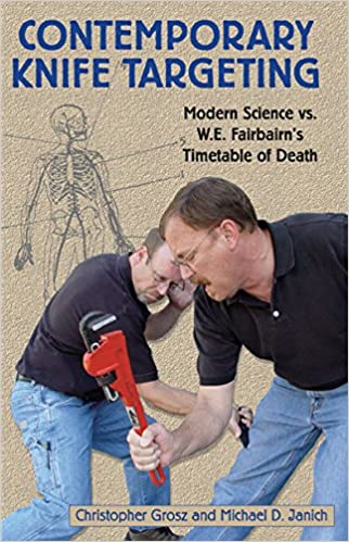 Read Contemporary Knife Targeting: Modern Science vs. W.E. Fairbairn's Timetable of Death PDF, azw (Kindle), ePub, doc, mobi