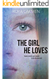 The Girl He Loves (Orchard Heights (standalone) Book 1)