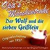 Der Wolf und die sieben Geißlein (Opa's Märchentruhe)