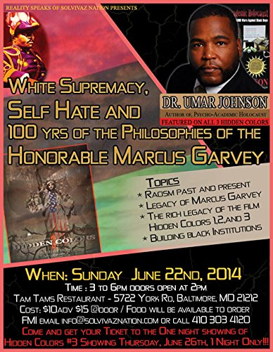 Dr. Umar Johnson - White Supremacy, Self-Hate, 100 Years of the Philosophy of Marcus Garvey