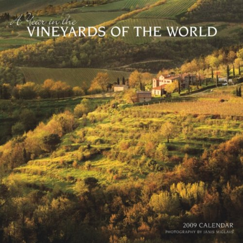 A Year in the Vineyards of the World 2009 Square Wall Calendar (Multilingual Edition) ()