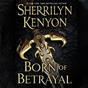 Born of Betrayal: The League Series, Book 8 | Sherrilyn Kenyon