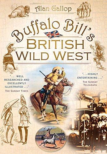 Buffalo Bill's British Wild West by Alan Gallop - Malls Shopping Buffalo