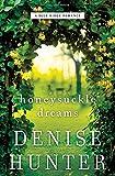 Honeysuckle Dreams (A Blue Ridge Romance) by  Denise Hunter in stock, buy online here