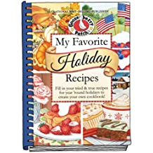 My Favorite Holiday Recipes: Fill in Tried & True Recipes for Year 'Round Holidays to Create Your Own Cookbook (Blank Book Collection)