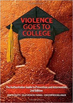 Book Violence Goes to College: The Authoritative Guide to Prevention and Intervention by John Nicoletti (2009-12-29)