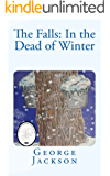 The Falls: In the Dead of Winter (The Falls small town mystery series Book 1)