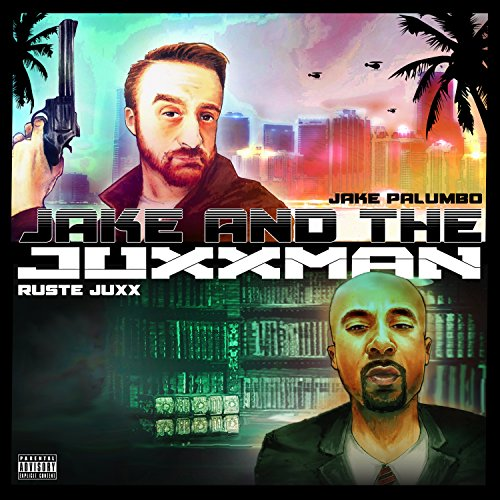 Jake & The Juxxman ()