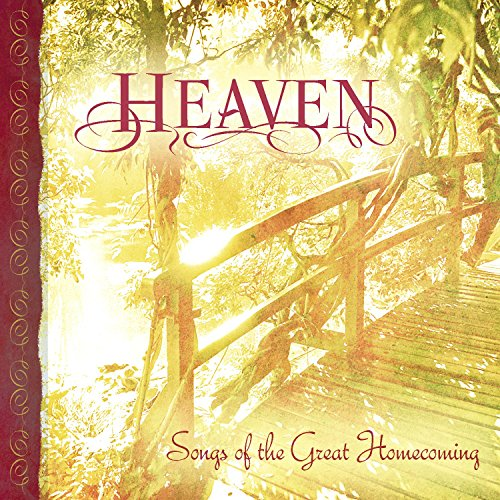 Heaven: Songs of the Great Hom...