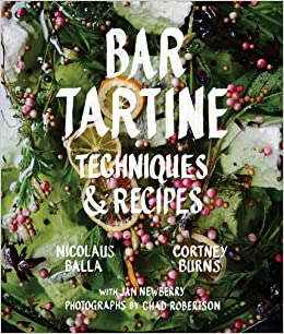 Bar Tartine: Cooking With Fermented, Cured, Pickled, And Sprouted Flavors por Nick Balla epub