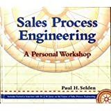 Sales Process Engineering: A Personal Workshop