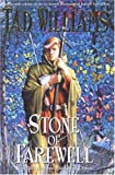 """The Stone of Farewell (Memory, Sorrow and Thorn, Book 2)"" av Tad Williams"