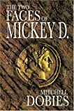 The Two Faces of Mickey D., Mitchell Dobies, 1600022839