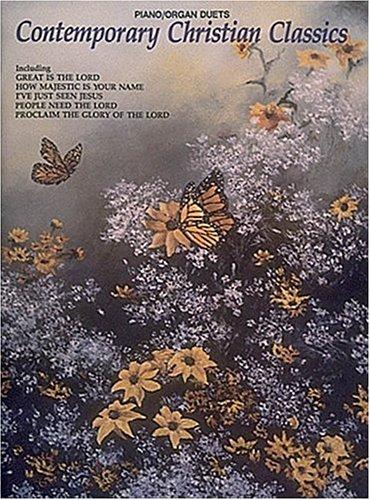 Contemporary Christian Classics: Piano/Organ Duets