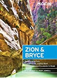 Moon Zion & Bryce, 7th Edition: Including Arches, Canyonlands, Capitol Reef, Grand Staircase-Escalante & Moab (Moon Zion & Bryce (Including Arches, Canyonlands, Capital Re)