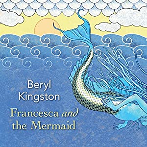 Francesca and the Mermaid Audiobook