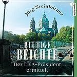 Blutige Beichte (Karl Zimmerschied 1): Der LKA-Präsident ermittelt | Jörg Steinleitner