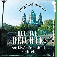 Blutige Beichte (Karl Zimmerschied 1): Der LKA-Präsident ermittelt Hörbuch von Jörg Steinleitner Gesprochen von: Hans Jürgen Stockerl