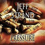 Pressure | Jeff Strand