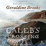Caleb's Crossing | Geraldine Brooks