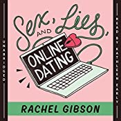 Sex, Lies, and Online Dating: The Writer Friends Series, Book 1 | Rachel Gibson