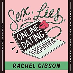 Sex, Lies, and Online Dating Hörbuch