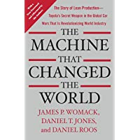 The Machine That Changed the World: The Story of Lean Production-- Toyota's Secret Weapon in the Global Car Wars That Is…