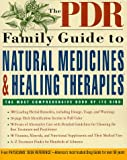 The PDR Family Guide to Natural Medicines and Healing Therapies, Medical Economics Staff, 060980071X