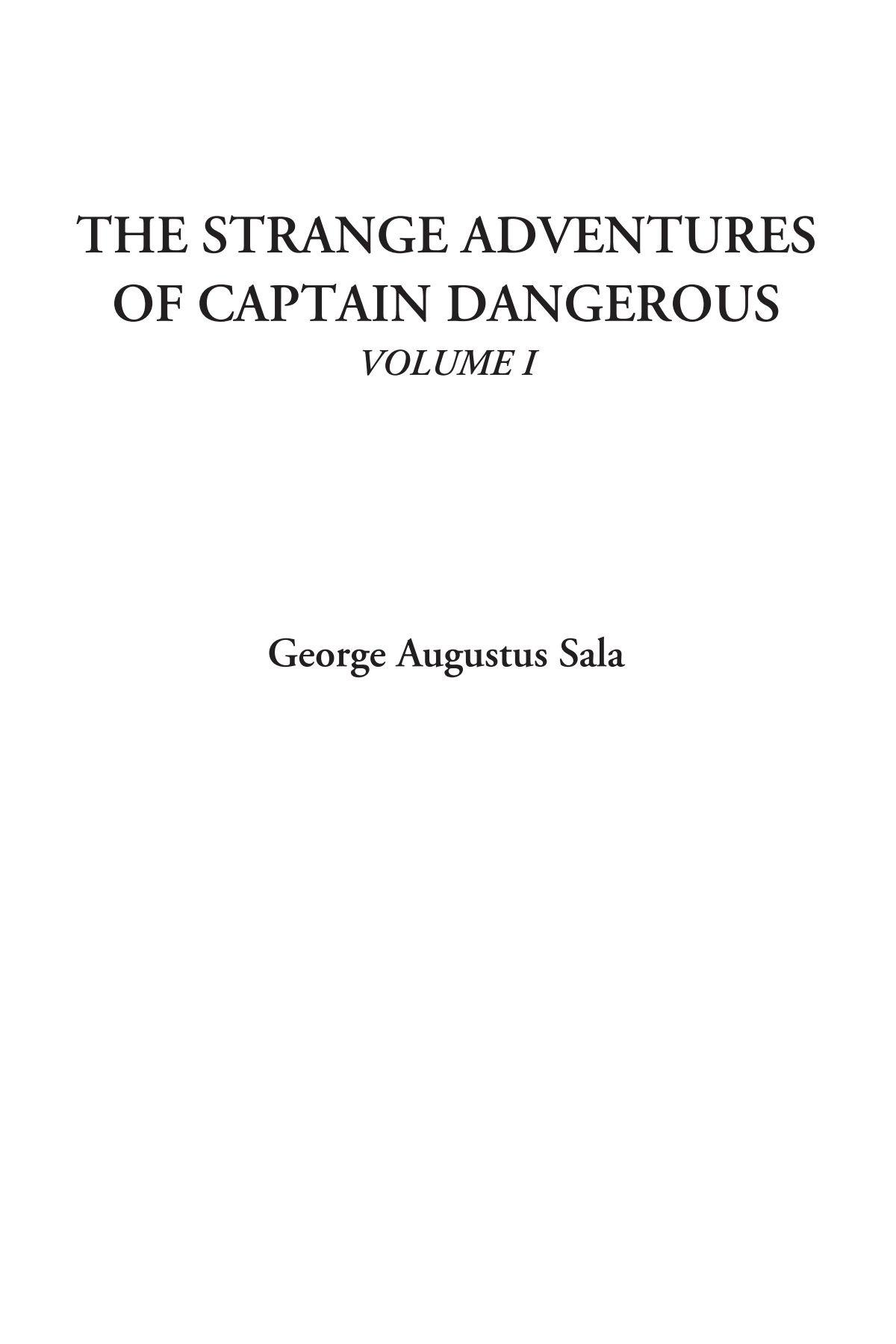 Download The Strange Adventures of Captain Dangerous, Volume I pdf epub