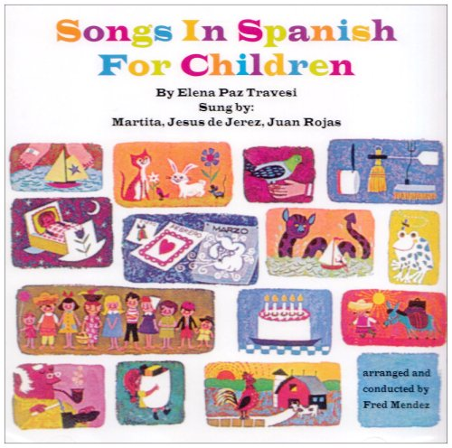 Songs In Spanish For Children (Canciones En Español