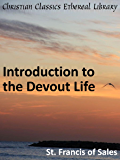 Introduction to the Devout Life - Enhanced Version