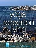 Yoga Relaxation Lying Savasana