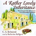 A Rather Lovely Inheritance Audiobook by CA Belmond Narrated by Katherine Kellgren