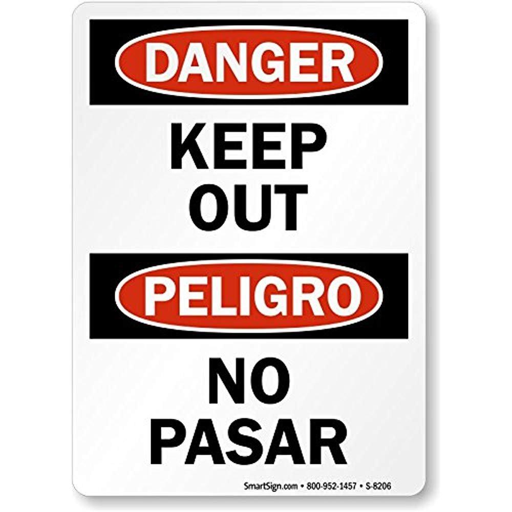 Percha: «Keep Out, Perligro No Pasar», señal reflectante de ...
