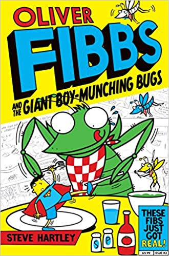 The Giant Boy-Munching Bugs (Oliver Fibbs Book 2)