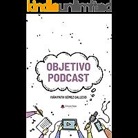 Objetivo Podcast