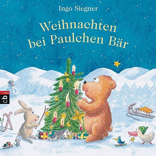 Weihnachten bei Paulchen Bär: 24 Geschichten zur Weihnachtszeit Gebundenes Buch – 12. Oktober 2015 Ingo Siegner cbj 3570171620 empfohlenes Alter: ab 4 Jahre
