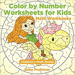 Amazon.com: Color by Number Worksheets for Kids - Math ...