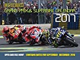 Motocourse 2017 Grand Prix & Superbike Calendar: Contains Dates for September - December 2016