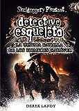 Detective Esqueleto. La Última Batalla De Los Hombres Cadáver (Skulduggery pleasant)