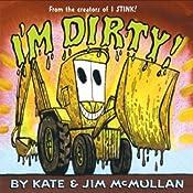 I'm Dirty | Kate McMullan, Jim McMullan