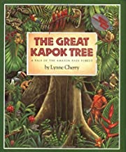 The Great Kapok Tree: A Tale of the Amazon…