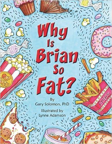 why is brian so fat solomon gary adamson lynne