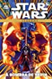 Star Wars Legends. À Sombra de Yavin