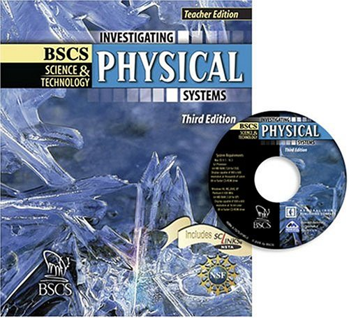 BSCS Science & Technology: Investigating Physical Systems, Teacher's Edition