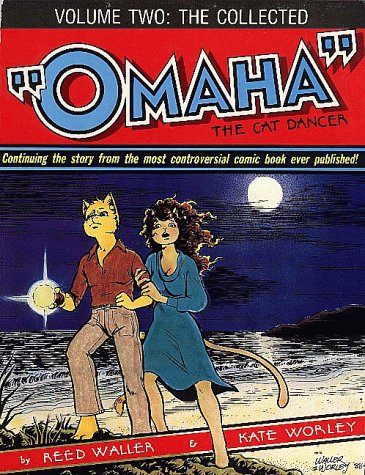 The Collected 'Omaha' The Cat Dancer : Volume Two